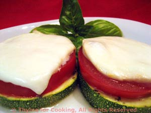 Zucchini (Courgette), Tomato and Mozzarella Stacks